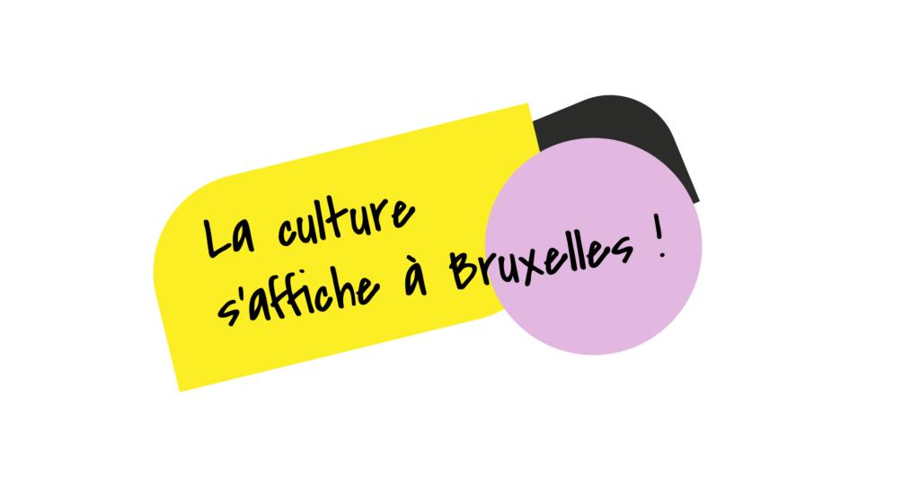 La culture s'affiche à Bruxelles